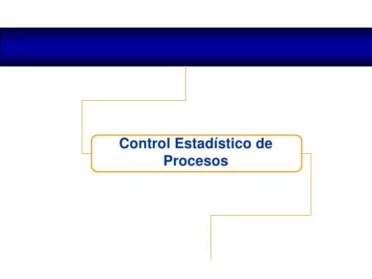 Control estadistico procesos para mejora de la performance