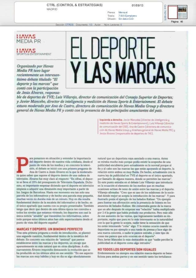 01/09/13CTRL (CONTROL & ESTRATEGIAS) MADRID Prensa: Mensual Tirada: 7.500 Ejemplares Difusión: Sin datos OJD Página: 46 Se...
