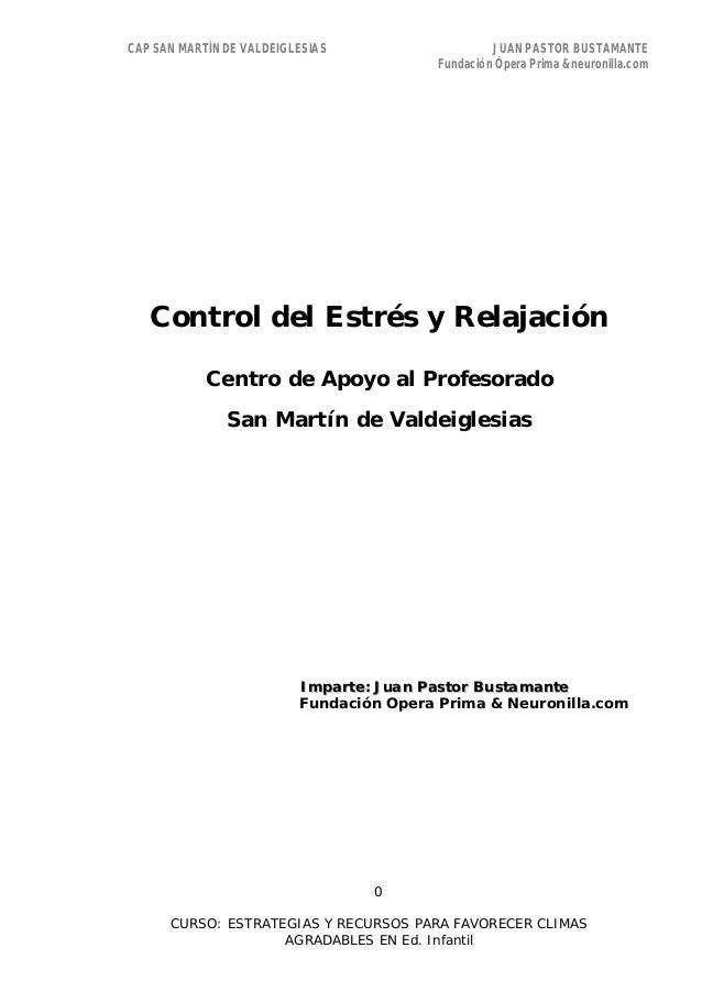 CAP SAN MARTÍN DE VALDEIGLESIAS JUAN PASTOR BUSTAMANTEFundación Ópera Prima &neuronilla.com0CURSO: ESTRATEGIAS Y RECURSOS ...