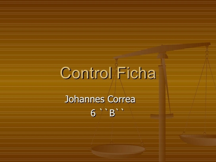 Control Ficha Johannes Correa 6 ``B``