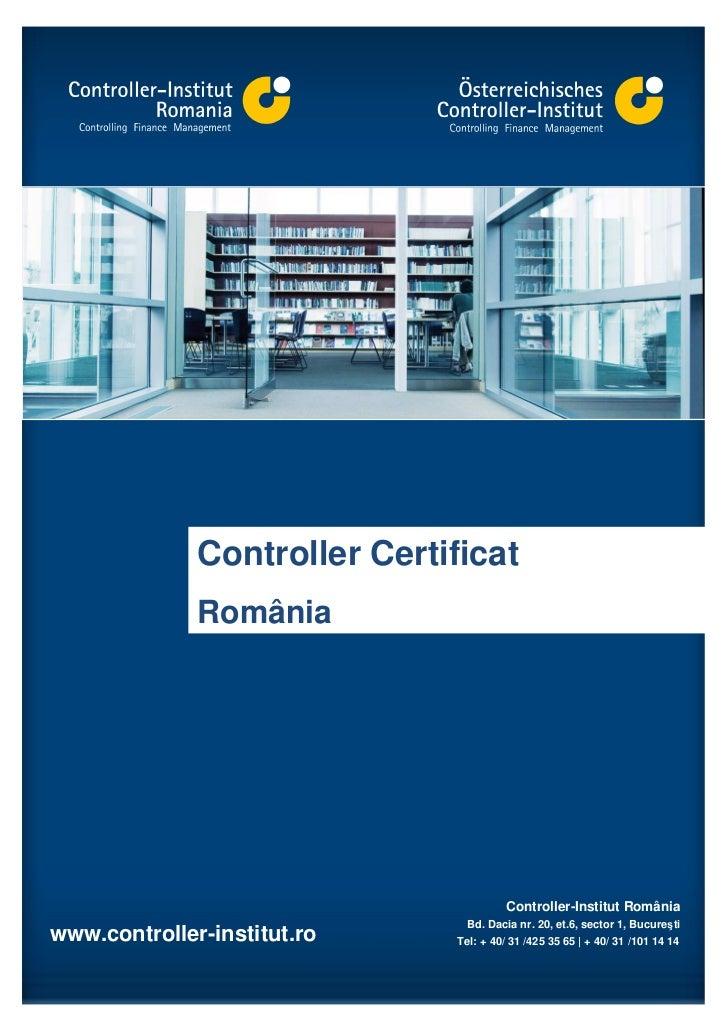 Controller Certificat              România                                        Controller-Institut România             ...