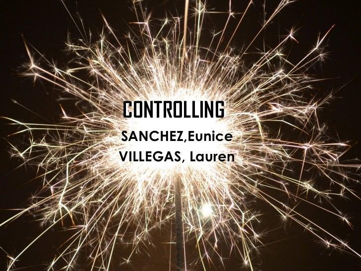CONTROLLING SANCHEZ,Eunice VILLEGAS, Lauren CONTROLLING
