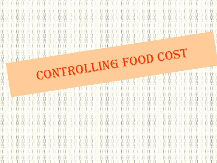 Controlling food cost