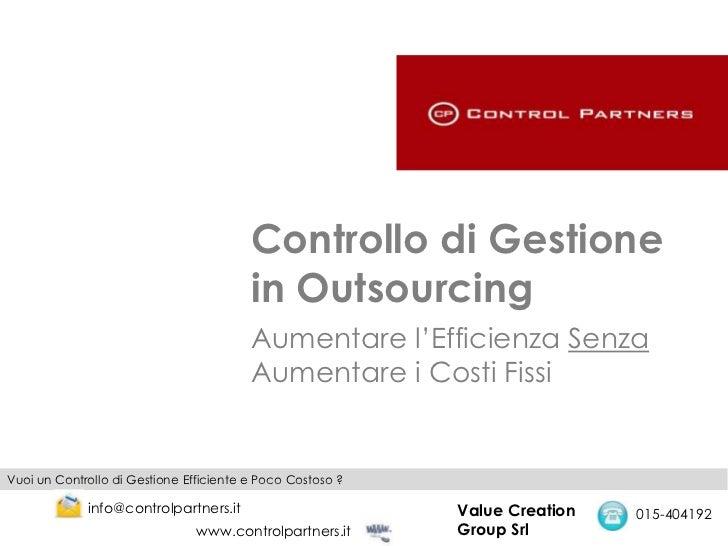 Controllo di Gestione                                         in Outsourcing                                         Aumen...