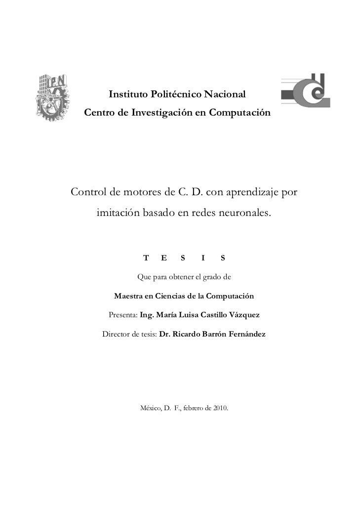 Instituto Politécnico Nacional  Centro de Investigación en ComputaciónControl de motores de C. D. con aprendizaje por     ...