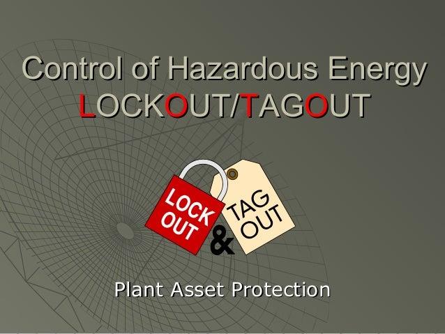 Control of hazardous energy