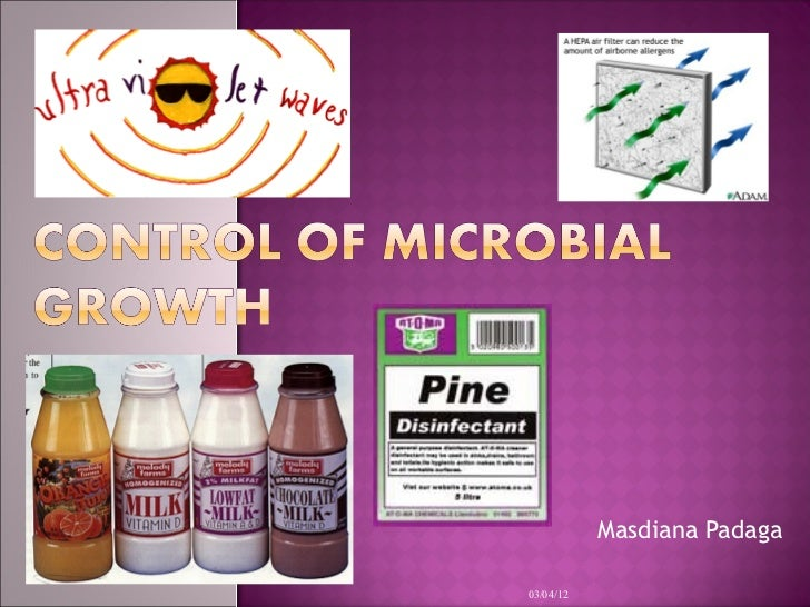 Control of microbial growth week7