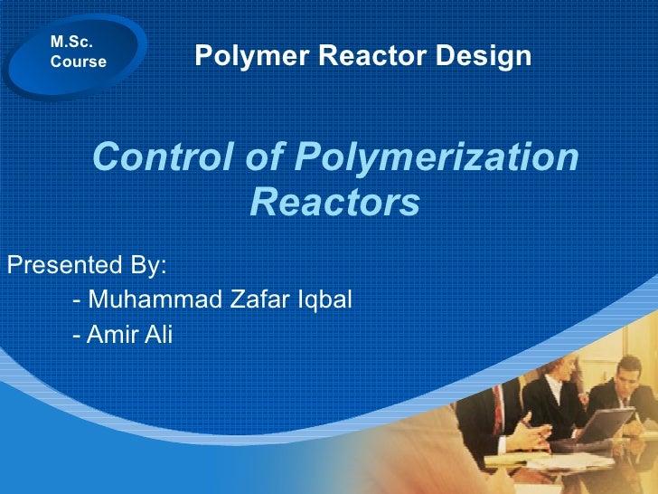 Control Of Polymerization Reactor