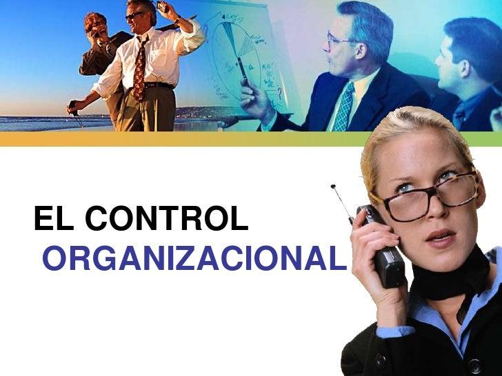 EL CONTROLORGANIZACIONAL<br />