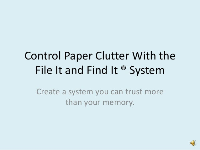 Control paper clutter with the file it and