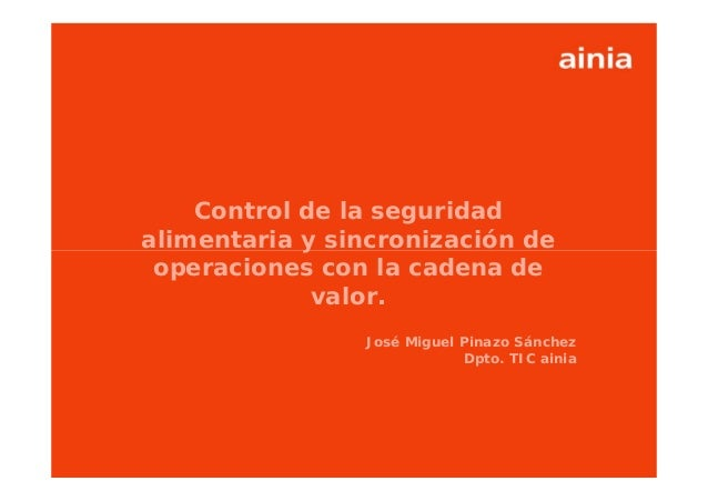 Control seguridad alimentaria y sincronización operaciones