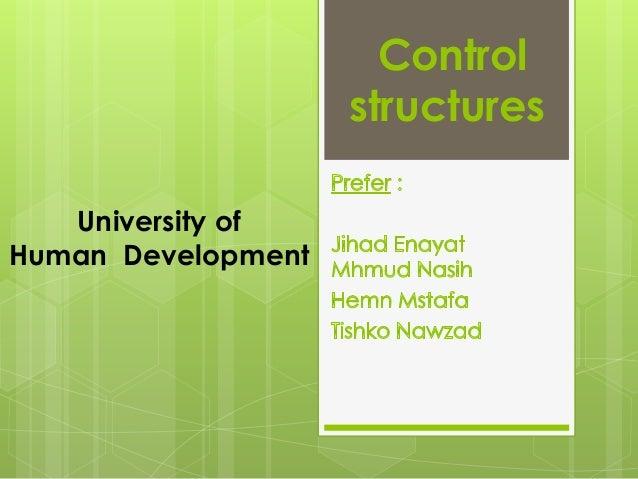 Control structures University of Human Development
