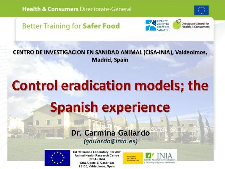 Control; the spanish eperience c.gallardo