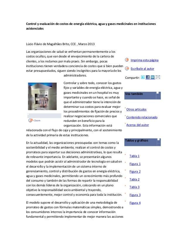 Control y evaluación de costos de energía eléctrica, agua y gases medicinales en institucionesasistencialesLúcio Flávio de...