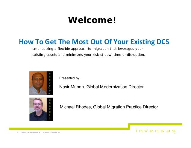 Welcome! HowToGetTheMostOutOfYourExistingDCS emphasizing a flexible approach to migration that leverages your exi...