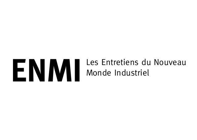 ENMI       Les Entretiens du Nouveau       Monde Industriel