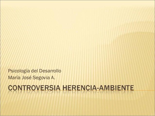 Psicología del Desarrollo María José Segovia A.