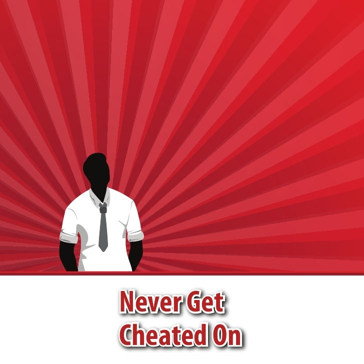Never GetCheated On