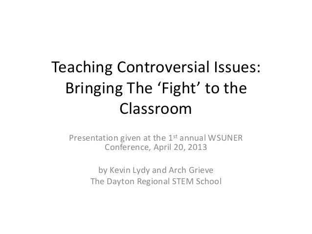 controversial issues presentations Controversial topics work well for speeches and essays, because they typically evoke strong opinions on both sides when you choose to speak or write about a controversial issue, you must learn to play devil's advocate and become familiar with the arguments of the other side.
