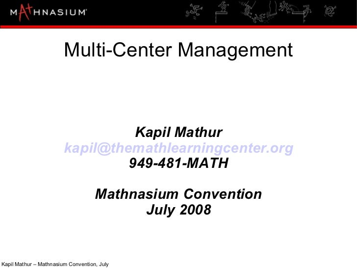 Multi Center Operations (July 2008)