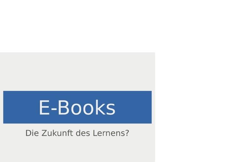 e-books, die zukunft des lernens.