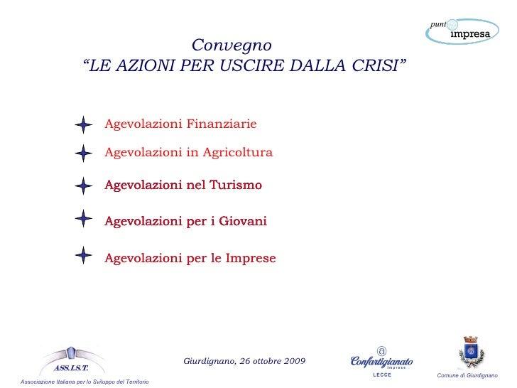 """Comune di Giurdignano  Associazione Italiana per lo Sviluppo del Territorio  Giurdignano, 26 ottobre 2009 Convegno """" LE AZ..."""