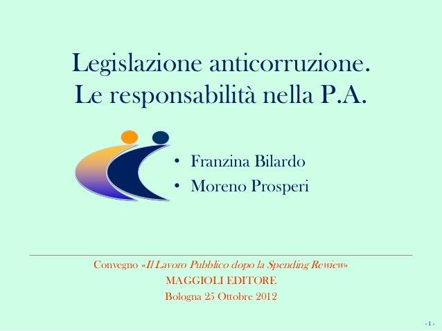 Legislazione Anticorruzione. Le Responsabilità nella Pubblica Amministrazione 1