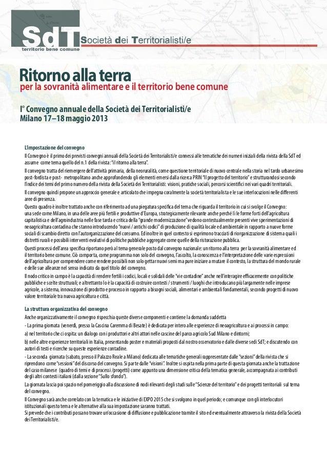 Ritornoallaterra I° Convegno annuale della Società deiTerritorialisti/e Milano 17–18 maggio 2013 per la sovranità alimenta...