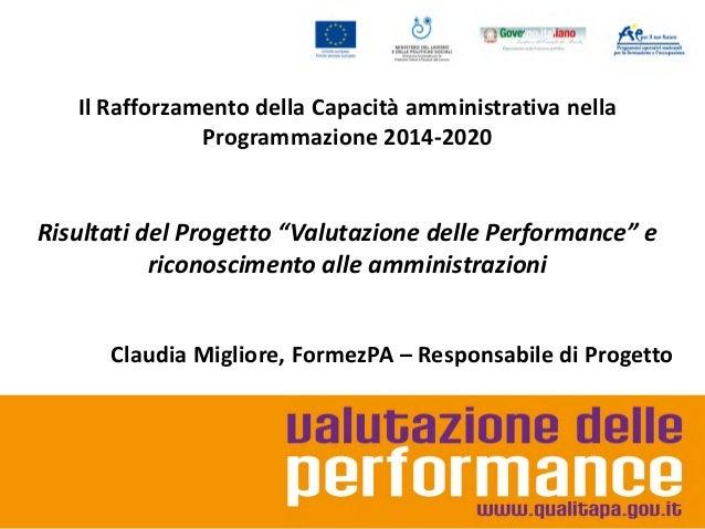 """Il Rafforzamento della Capacità amministrativa nella Programmazione 2014-2020:i risultati del Progetto """"Valutazione delle performance"""""""