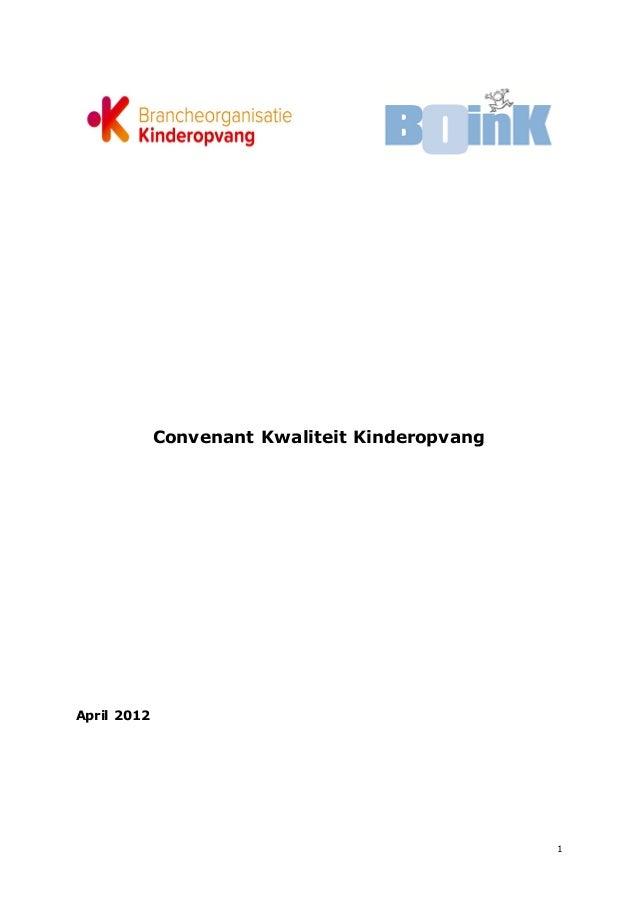 Convenant kwaliteit kinderopvang april 2012