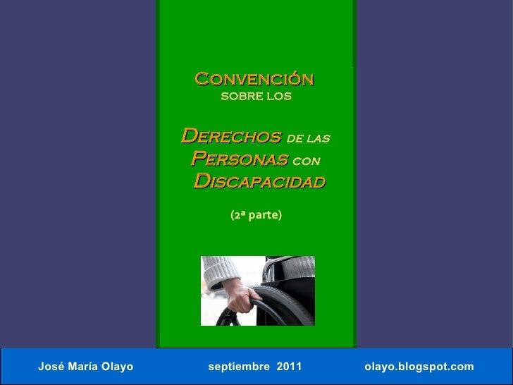 Convención de naciones unidas sobre discapacidad. 2ª parte.