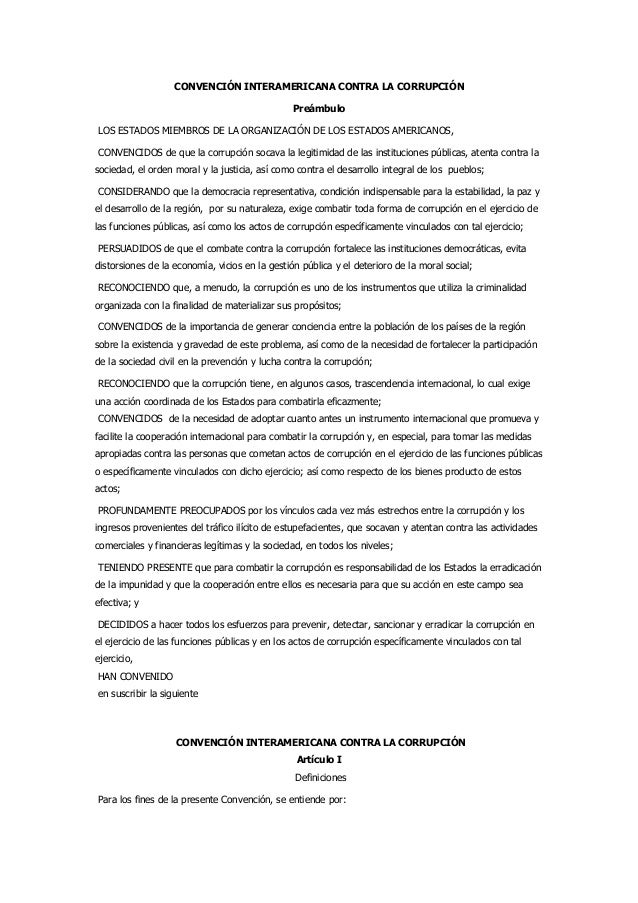 CONVENCIÓN INTERAMERICANA CONTRA LA CORRUPCIÓN                                                PreámbuloLOS ESTADOS MIEMBRO...