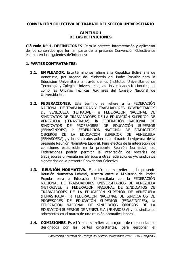 CONVENCIÓN COLECTIVA DE TRABAJO DEL SECTOR UNIVERSITARIO                                 CAPITULO I                       ...
