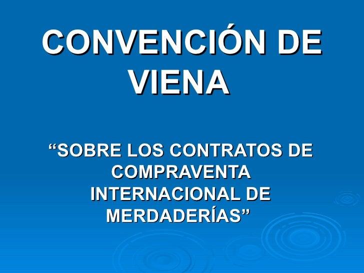 Convencion de viena ,contrato de compraventa
