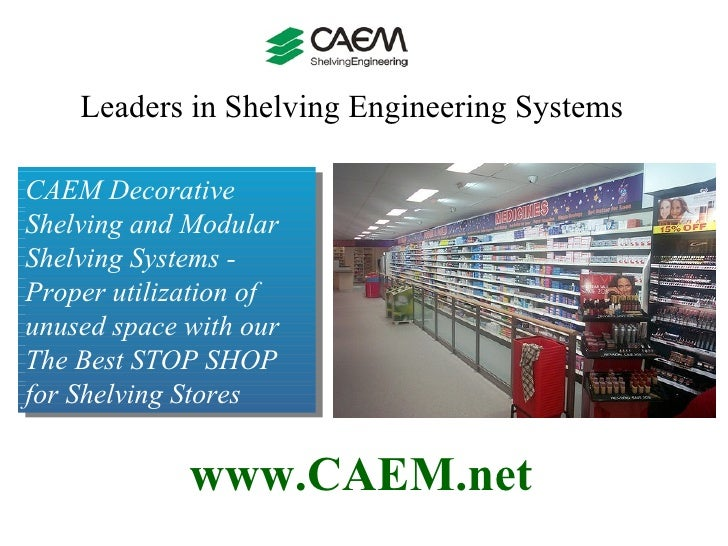 CAEM Shelving shop for Decorative Shelving and Modular Shelving Systems to Organize Your Home or Office - The Best STOP SHOP for Shelving Stores