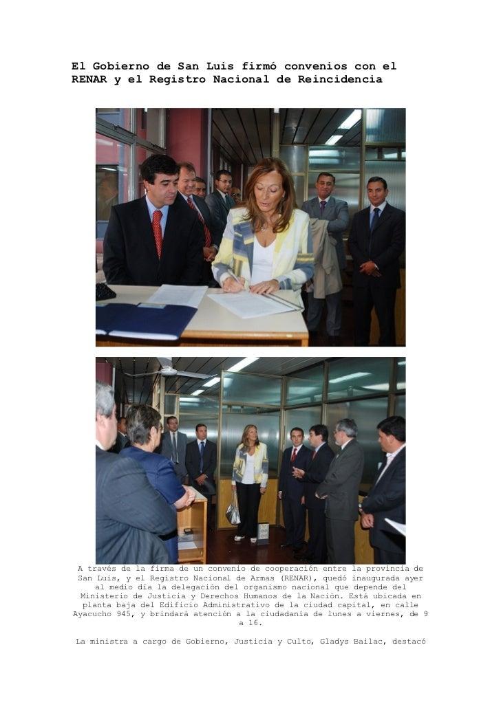 El Gobierno de San Luis firmó convenios con elRENAR y el Registro Nacional de Reincidencia A través de la firma de un conv...