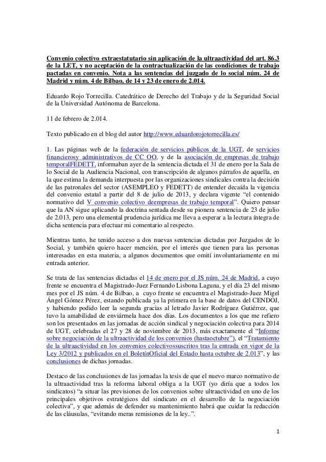 Convenio colectivo extraestatutario sin aplicación de la ultraactividad del art. 86.3 de la let, y no aceptación de la contractualización de las condiciones de trabajo pactadas en convenio.