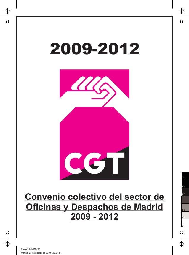 Convenio de oficinas y despachos madrid 2009 2011 cgt for Convenio colectivo oficinas y despachos pontevedra