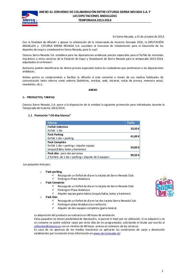 ANEXO AL CONVENIO DE COLABORACIÓN ENTRE CETURSA SIERRA NEVADA S.A. Y LAS DIPUTACIONES ANDALUZAS TEMPORADA 2013-2014  En Si...