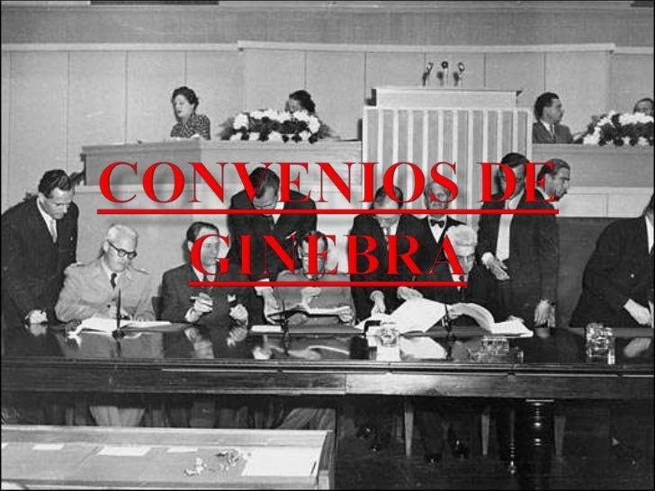 Convenios de Ginebra<br />