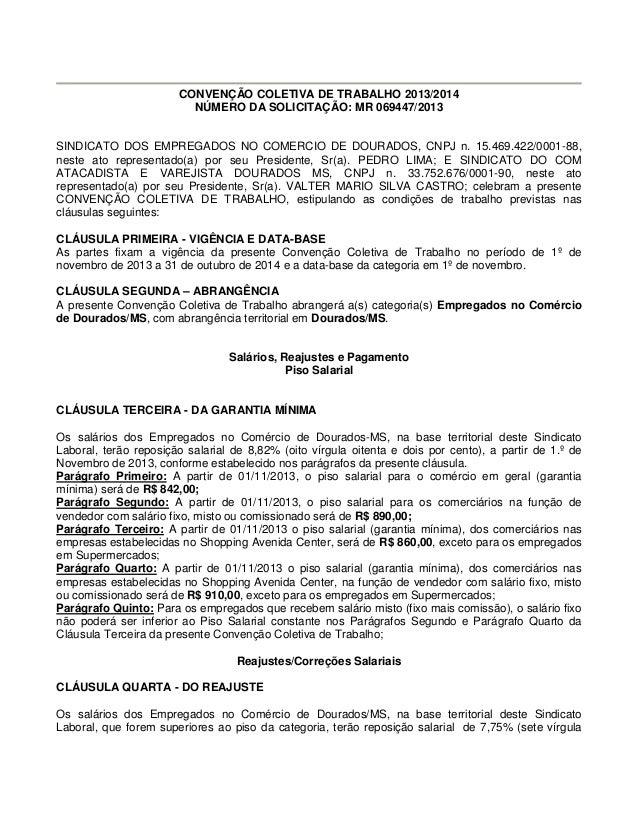 CONVENÇÃO COLETIVA DE TRABALHO 2013/2014 NÚMERO DA SOLICITAÇÃO: MR 069447/2013  SINDICATO DOS EMPREGADOS NO COMERCIO DE DO...