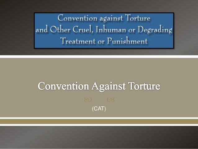 Convention Against Torture Essay  Storezicommy Convention Against Torture Essay High School Entrance Essays also English Essay Introduction Example  Essay English Spm
