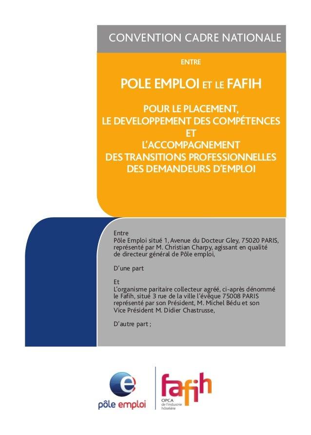 CONVENTION CADRE NATIONALE                             entre          POLE EMPLOI et le FAFIH            POUR LE PLACEMENT...