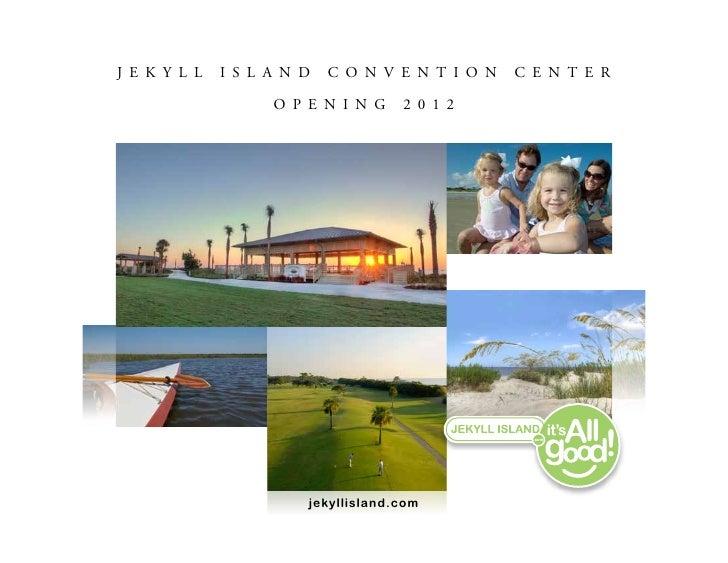 Jekyll Island Convention Center Opening 2012