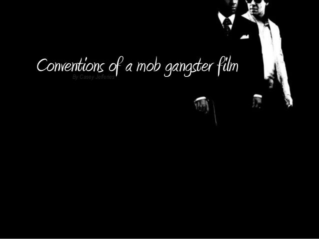 Conventions of a gangster film