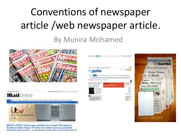 Conventions of newspaper article /web newspaper article. By Munira Mohamed