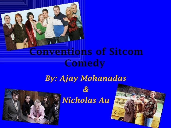 Conventions Of Sitcom