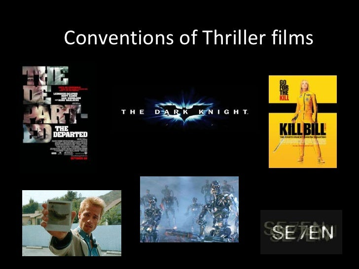 Conventions of Thriller films<br />