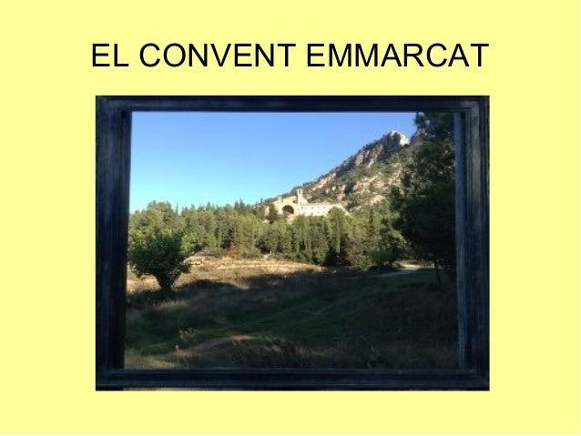 EL CONVENT EMMARCAT