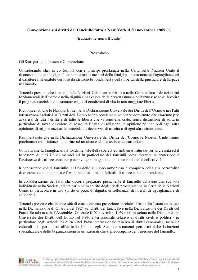 Convenzione sui diritti del fanciullo fatta a New York il 20 novembre 1989 (1) (traduzione non ufficiale)  Preambolo Gli S...